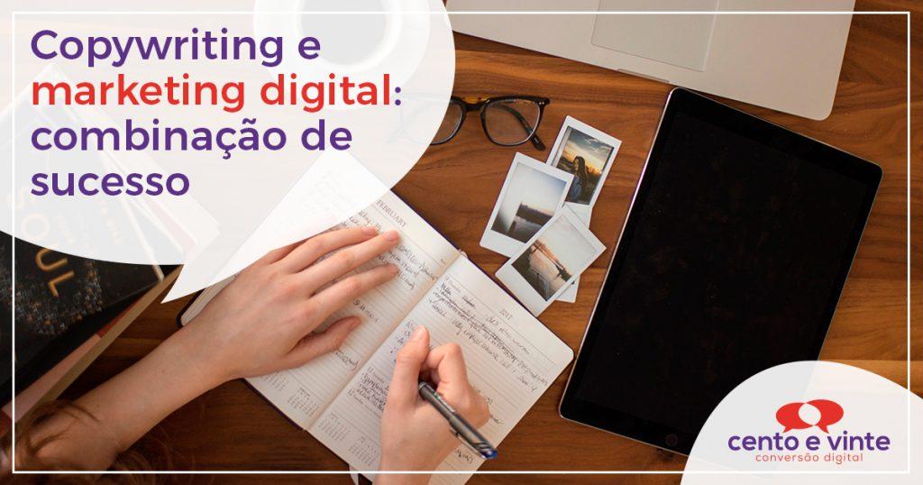 Copywriting e marketing digital: combinação de sucesso