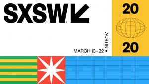 SXSW Conference 2020