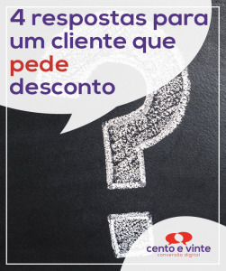 4-respostas-para-um-cliente-que-pede-desconto-marketing-digital-para-agencia-de-marketing-digital-cento-e-vinte-marketing-digital-para-001