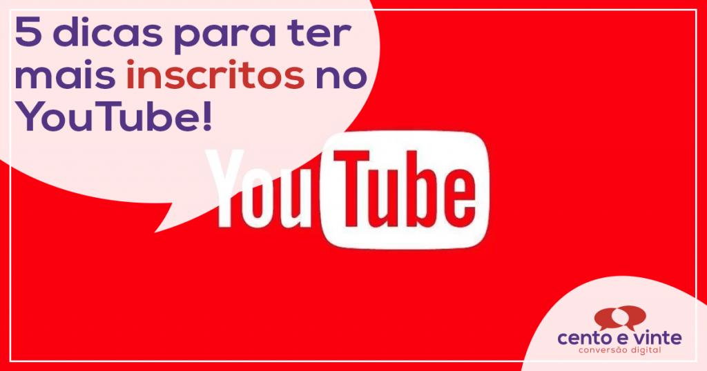 5 Dicas para ter mais inscritos no Youtube 1