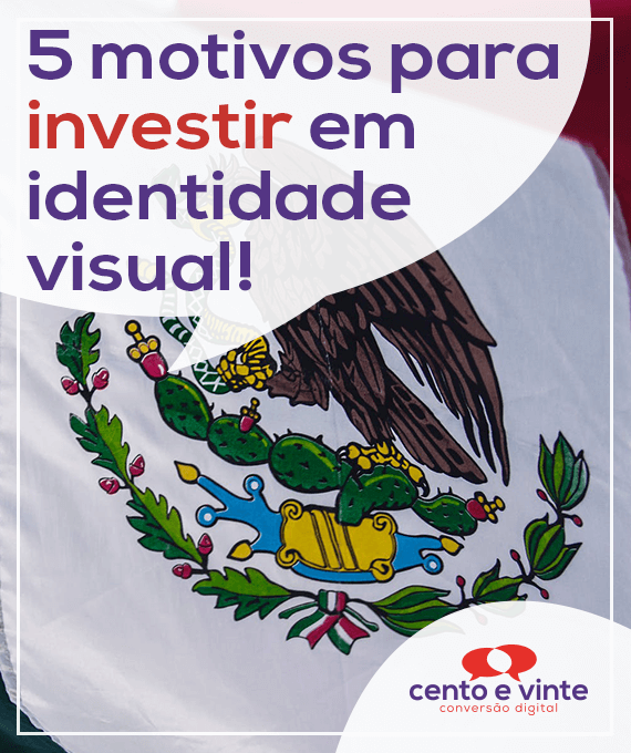 5-motivos-para-investir-em-identidade-visual-marketing-digital-para-agencia-de-marketing-digital-cento-e-vinte-marketing-digital-para-001
