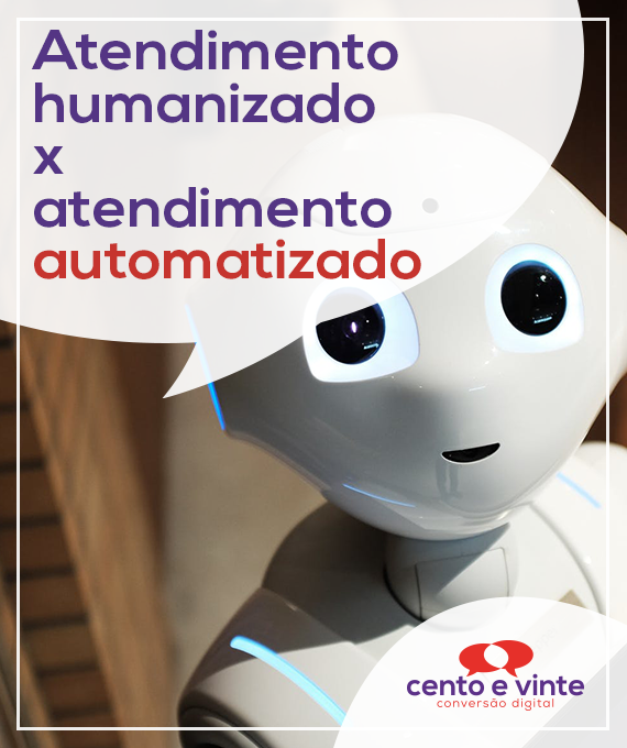 Atendimento-humanizado-x-automatizado-marketing-digital-para-agencia-de-marketing-digital-cento-e-vinte-marketing-digital-para-002