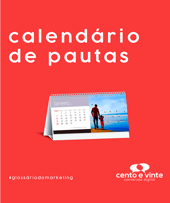 Calendário-de-pautas-glossário-120-marketing-digital-para-agencia-de-marketing-digital-cento-e-vinte-marketing-digital-para-001