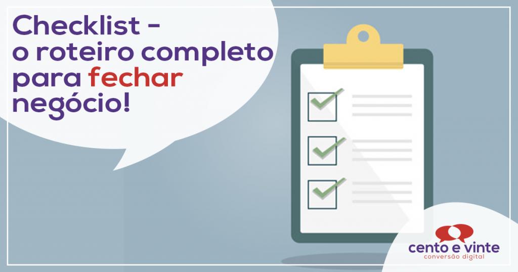Check-list - O roteiro completo para FECHAR NEGÓCIOS! 1