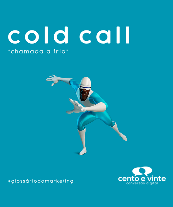 Cold-call-glossário-120-marketing-digital-para-agência-de-marketing-digital-cento-e-vinte-marketing-digital-para-001