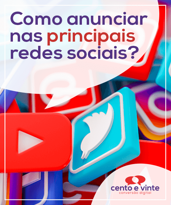 Como-anunciar-nas-principais-redes-sociais-marketing-digital-para-agencia-de-marketing-digital-cento-e-vinte-marketing-digital-para-001
