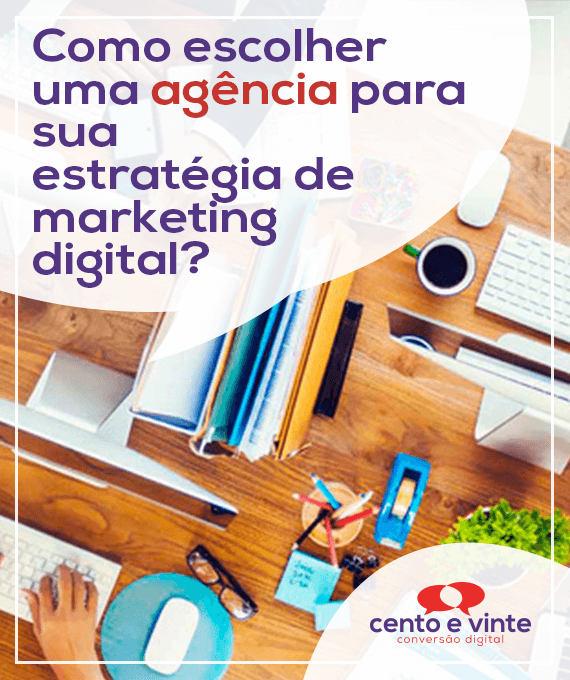 Como-escolher-uma-agencia-para-sua-estrategia-de-marketing-marketing-marketing-digital-para-agencia-de-marketing-digital-cento-e-vinte-marketing-digital-para-002
