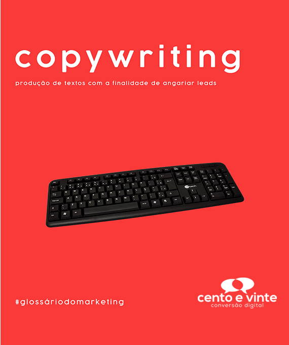 Copywriting-glossário-120-marketing-digital-para-agência-de-marketing-digital-cento-e-vinte-marketing-digital-para-001