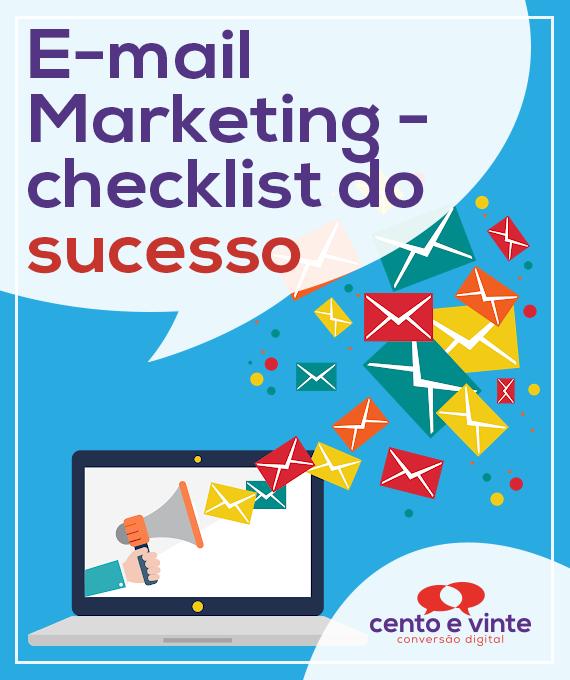 Email-marketing-checklist-do-sucesso-marketing-digital-para-agencia-de-marketing-digital-cento-e-vinte-marketing-digital-para-001