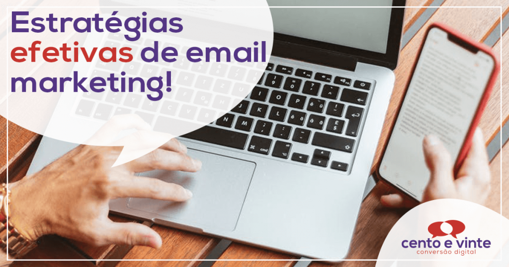 Estratégias efetivas de email marketing 1