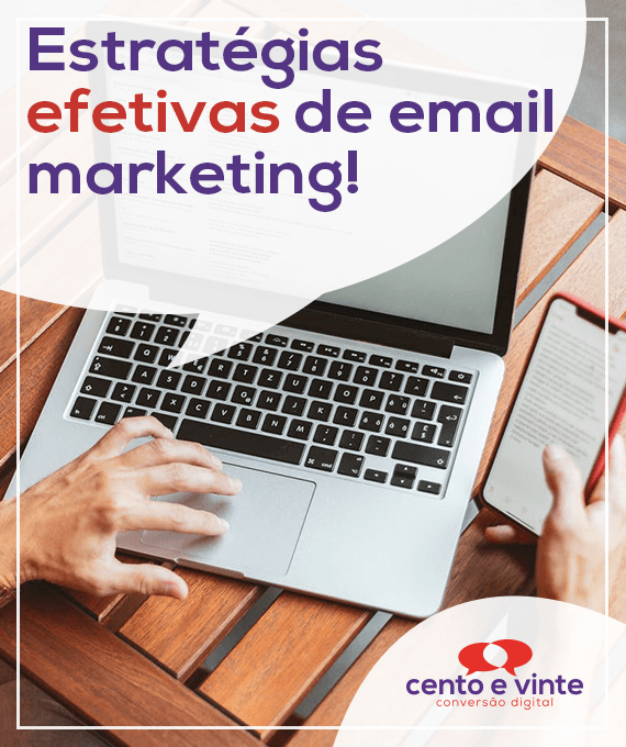 Estrategias-efetivas-de-email-marketing-marketing-digital-para-agencia-de-marketing-digital-cento-e-vinte-marketing-digital-para-002