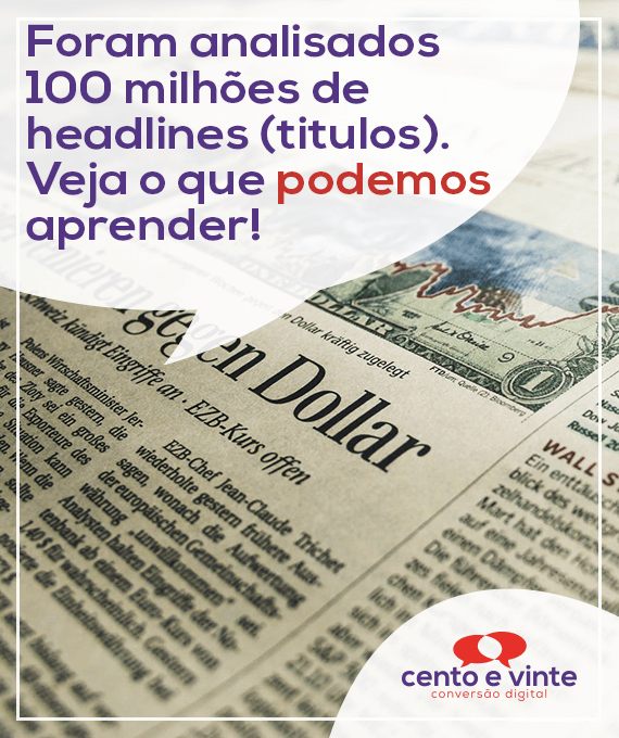 Foram-analisados-100-milhoes-de-headlines-titulos-veja-o-que-podemos-aprender-marketing-digital-para-agencia-de-marketing-digital-cento-e-vinte-marketing-digital-para-001