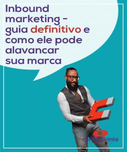 Inbound-marketing-guia-definitivo-e-como-ele-pode-alavancar-sua-marca-marketing-digital-para-agencia-de-marketing-digital-cento-e-vinte-marketing-digital-para-001