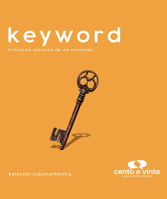 Keyword-glossário-120-marketing-digital-para-agência-de-marketing-digital-cento-e-vinte-marketing-digital-para-001