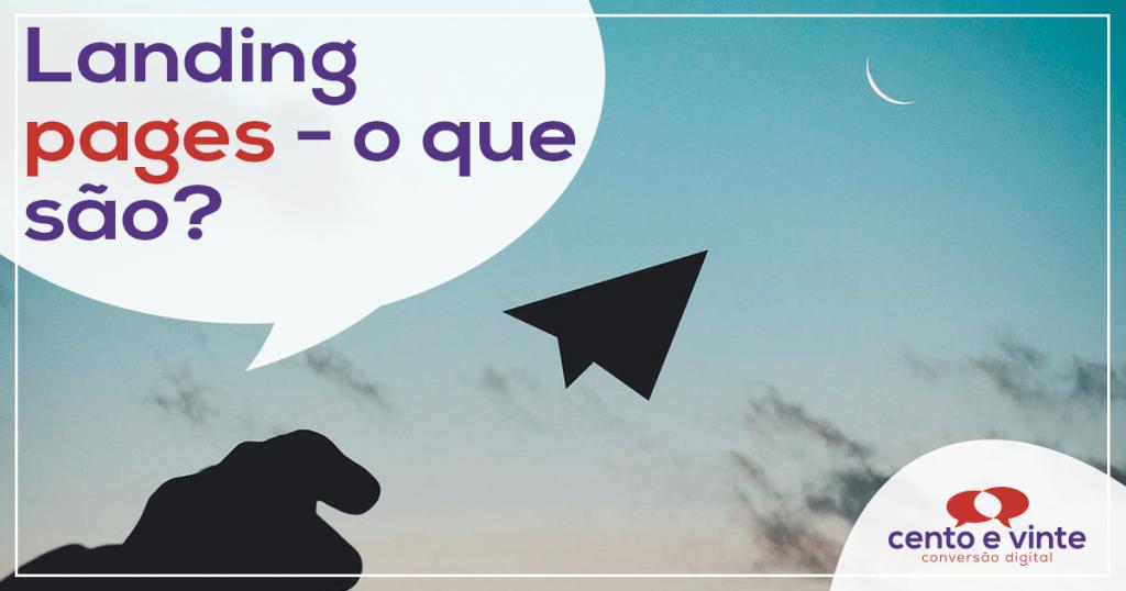 Landing Pages – O que são? 1