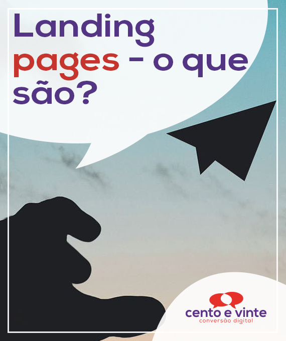 Landing-pages-o-que-sao-de-conteudo-marketing-digital-para-agencia-de-marketing-digital-cento-e-vinte-marketing-digital-para-002