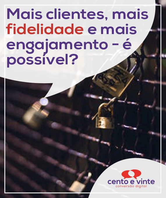 Mais-clientes-mais-fidelidade-e-mais-engajamento-e-possivel-marketing-digital-para-agencia-de-marketing-digital-cento-e-vinte-marketing-digital-para-001