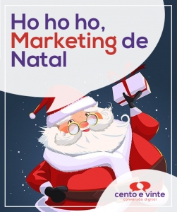 Marketing-de-natal-marketing-digital-para-agencia-de-marketing-digital-cento-e-vinte-marketing-digital-para-001