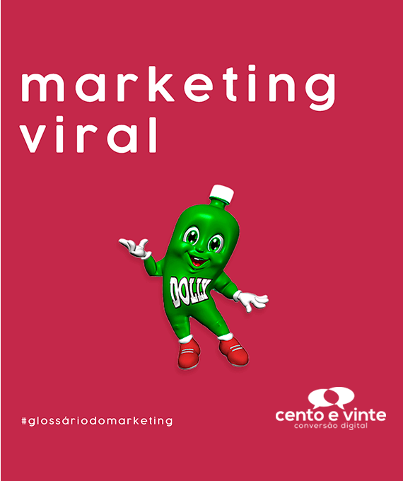 Marketing-viral-glossário-120-marketing-digital-para-agência-de-marketing-digital-cento-e-vinte-marketing-digital-para-001