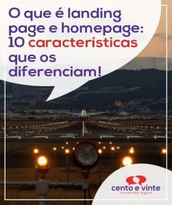 O-que-e-landingpage-e-homepage-10-caracteristicas-que-os-diferenciam-marketing-digital-para-agencia-cento-e-vinte-marketing-digital-para-001