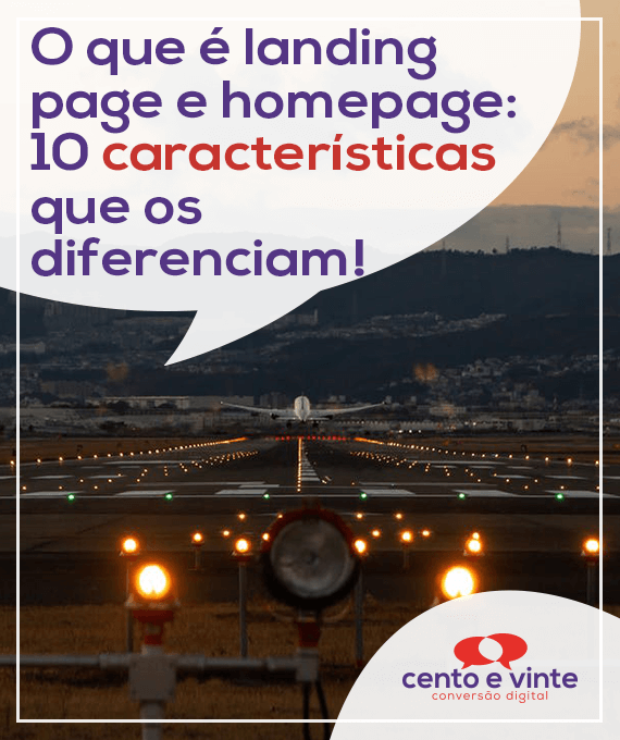 O-que-e-landingpage-e-homepage-10-caracteristicas-que-os-diferenciam-marketing-digital-para-agencia-cento-e-vinte-marketing-digital-para-001