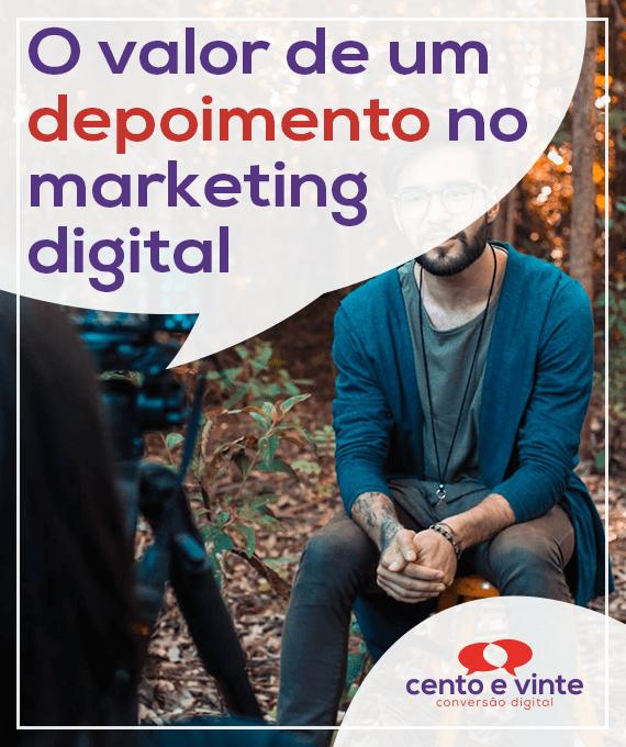 O-valor-de-um-depoimento-no-marketing-marketing-digital-para-agencia-de-marketing-digital-cento-e-vinte-marketing-digital-para-001