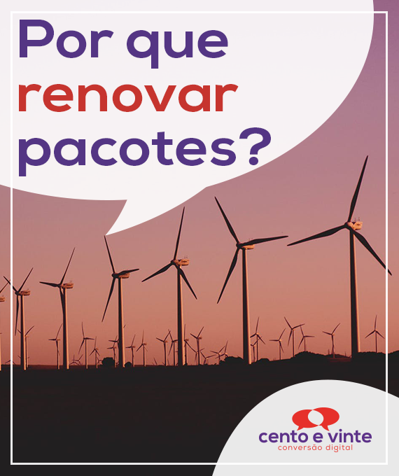 Por-que-renovar-pacotes-marketing-digital-para-agencia-de-marketing-digital-cento-e-vinte-marketing-digital-para-001