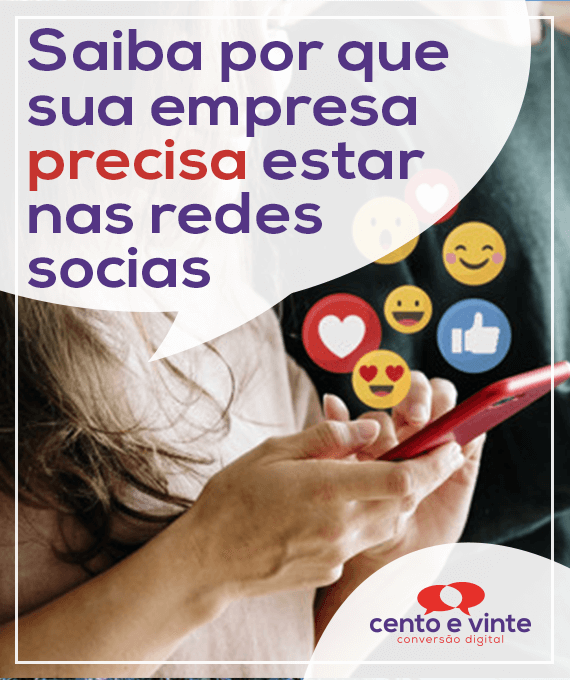 Saiba-por-que-sua-empresa-precisa-estar-nas-redes-socias-marketing-digital-para-agencia-de-marketing-digital-cento-e-vinte-marketing-digital-para-001