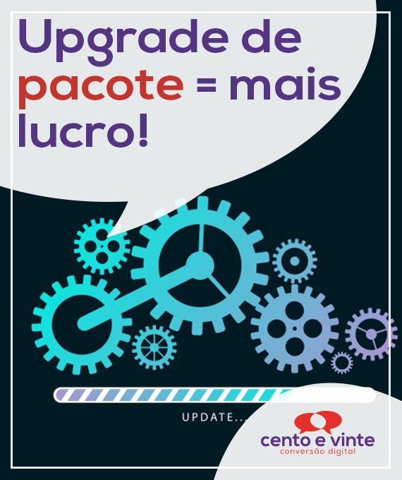 Upgrade-de-pacote-mais-lucro-marketing-digital-para-agencia-de-marketing-digital-cento-e-vinte-marketing-digital-para-001