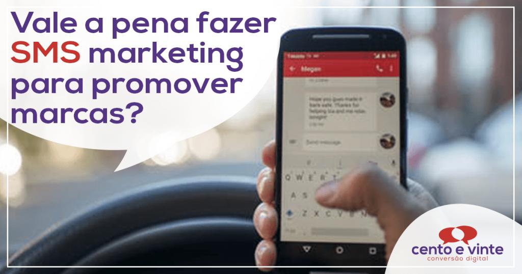 Vale a pena fazer SMS marketing para promover marcas? 1