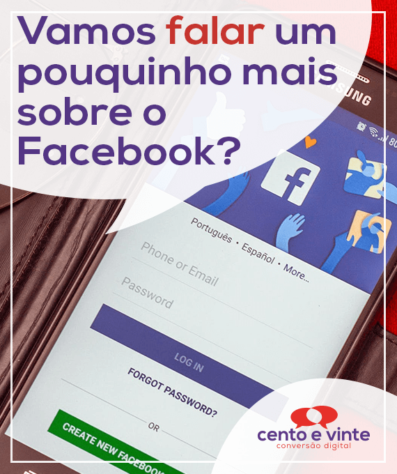 Vamos-falar-um-pouquinho-mais-sobre-facebook-marketing-digital-para-agencia-de-marketing-digital-cento-e-vinte-marketing-digital-para-001
