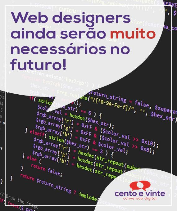 Web-designers-ainda-serao-muito-necessarios-no-futuro-marketing-digital-para-agencia-de-marketing-digital-cento-e-vinte-marketing-digital-para-001