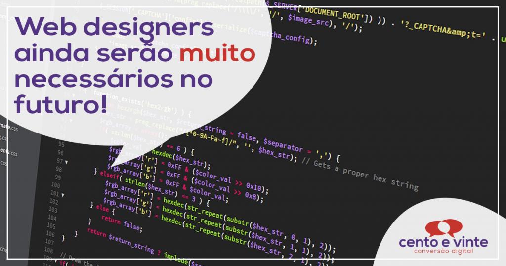 Web designers ainda serão muito necessários no futuro! 1