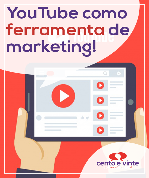 Youtube-como-ferramenta-de-marketing-marketing-digital-para-agencia-de-marketing-digital-cento-e-vinte-marketing-digital-para-001