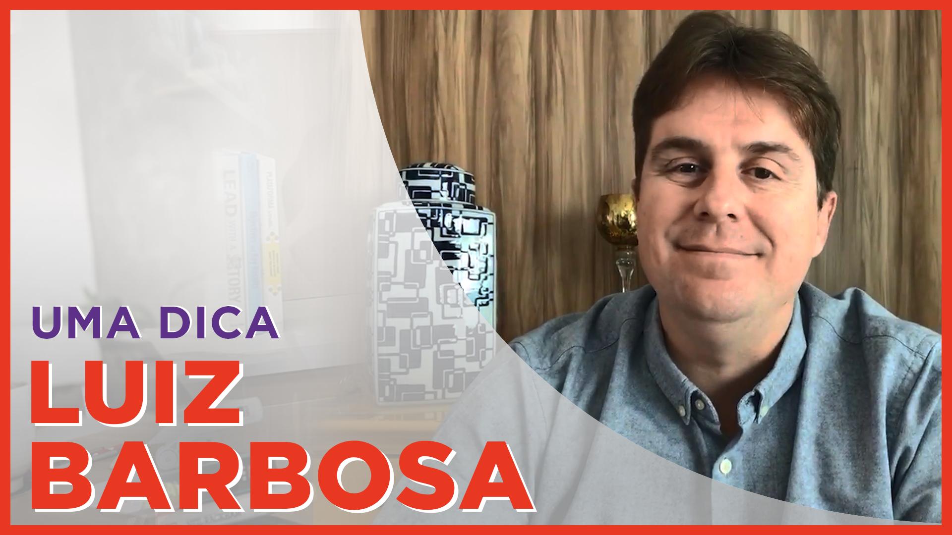 Thumb_Luiz-Barbosa-agencia-cento-e-vinte-uma-dica-de-empreendedor-marketing-digital-para