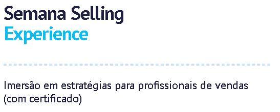Semana-selling-experience-cento-e-vinte-eventos-marketing-digital