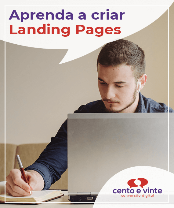 Aprenda-a-criar-Landing-pages-marketing-digital-para-agencia-cento-e-vinte-marketing-digital-para-destaque-blog