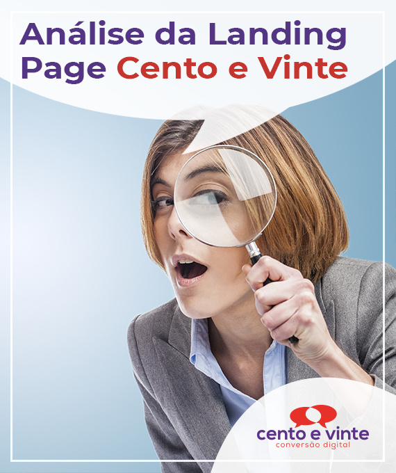 Como-funciona-uma-landing-page-da-cento-e-vinte-case-e-analise-agencia-de-marketing-marketing-digital-para-agencia-cento-e-vinte-destaque