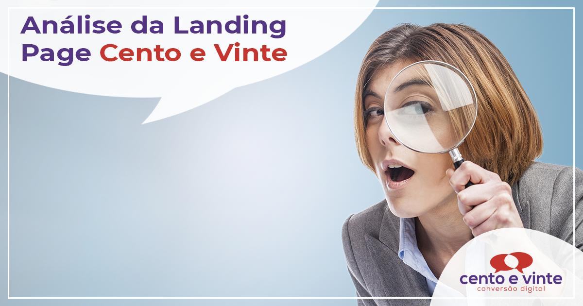 Como-funciona-uma-landing-page-da-cento-e-vinte-case-e-analise-agencia-de-marketing-marketing-digital-para-agencia-cento-e-vinte