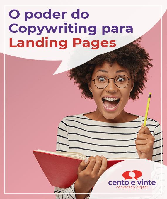 O-poder-do-copywriting-para-landing-pages-marketing-digital-para-agencia-cento-e-vinte-marketing-digital-para-destaque-blog